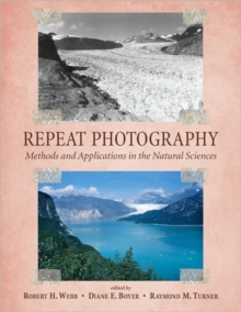 Repeat Photography : Methods and Applications in the Natural Sciences, Paperback / softback Book