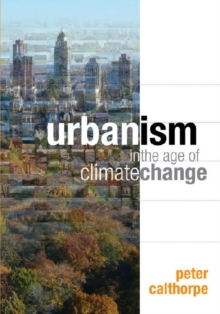 Urbanism in the Age of Climate Change, Paperback / softback Book