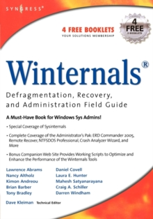 Winternals Defragmentation, Recovery, and Administration Field Guide, Paperback / softback Book