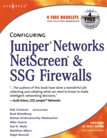 Configuring Juniper Networks NetScreen and SSG Firewalls, Paperback / softback Book