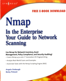 Nmap in the Enterprise : Your Guide to Network Scanning, Paperback / softback Book