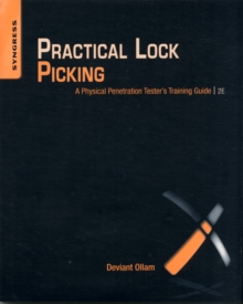 Practical Lock Picking : A Physical Penetration Tester's Training Guide, Paperback Book