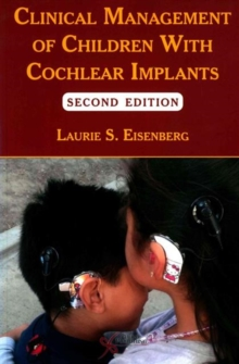 Clinical Management of Children with Cochlear Implants, Paperback / softback Book