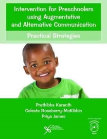 Intervention for Preschoolers Using Augmentative and Alternative Communication : Practical Strategies, Paperback Book