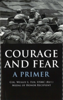 Courage and Fear : A Primer, Hardback Book