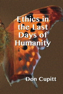 Ethics in the Last Days of Humanity, Paperback / softback Book