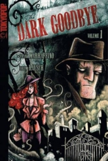 Dark Goodbye Volume 1 Manga, Paperback / softback Book
