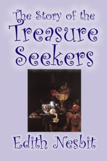 The Story of the Treasure Seekers, Paperback / softback Book