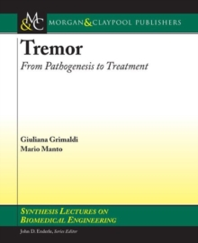 Tremor : From Pathogenesis to Treatment, Paperback / softback Book