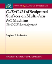 CAD/CAM of Sculptured Surfaces on Multi-Axis NC Machine, Paperback / softback Book