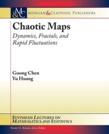 Chaotic Maps : Dynamics, Fractals, and Rapid Fluctuations, Paperback / softback Book