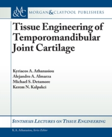 Tissue Engineering of Temporomandibular Joint Cartilage, Paperback / softback Book