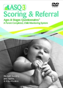 Ages & Stages Questionnaires (R) (ASQ (R)-3): Scoring & Referral DVD : A Parent-Completed Child Monitoring System, DVD-ROM Book