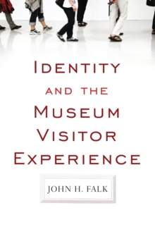 Identity and the Museum Visitor Experience, Paperback Book