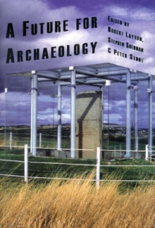 A Future for Archaeology, Hardback Book