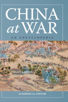 China at War : An Encyclopedia, Hardback Book