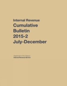 Internal Revenue Service Cumulative Bulletin: 2105-2 (July - December), Hardback Book