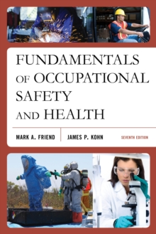 Fundamentals of Occupational Safety and Health, Paperback / softback Book