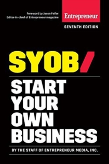 Start Your Own Business : The Only Startup Book You'll Ever Need, Paperback / softback Book
