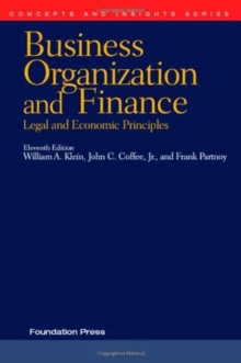Business Organization and Finance, Legal and Economic Principles, Paperback / softback Book