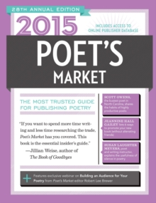 2015 Poet's Market : The Most Trusted Guide for Publishing Poetry, Paperback / softback Book