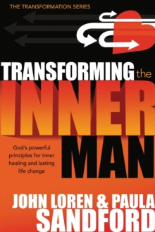 Transforming the Inner Man, Paperback / softback Book