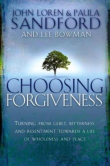 Choosing Forgiveness, Paperback / softback Book