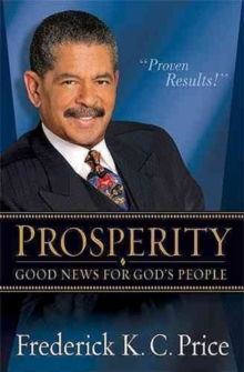 Prosperity : Good News for God's People, Hardback Book