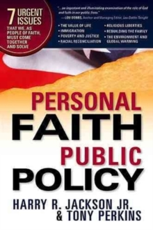 Personal Faith, Public Policy, Hardback Book