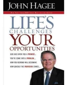 Life's Challenges, Your Opportunities, Hardback Book
