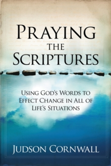 Praying the Scriptures, Paperback / softback Book