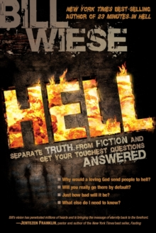 Hell : Separate Truth from Fiction and Get Your Toughest Questions Answered, Paperback / softback Book
