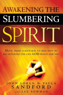 Awakening The Slumbering Spirit, Paperback / softback Book