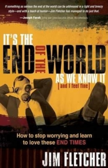 It's The End Of The World As We Know It, Paperback / softback Book
