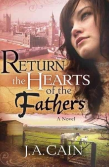 Return the Hearts of the Father, Hardback Book