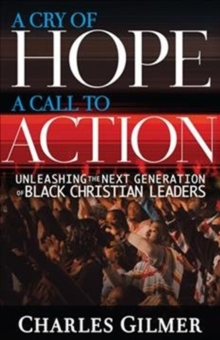 A Cry of Hope, a Call to Action, Paperback / softback Book