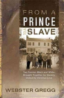 From a Prince to a Slave, Paperback / softback Book