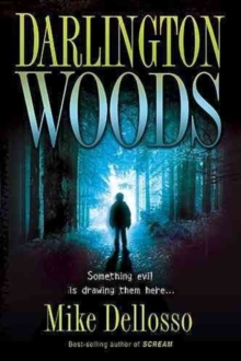 Darlington Woods : Something Evil Is Drawing Them Here..., Paperback / softback Book