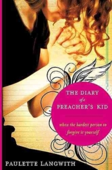 The Diary of a Preacher's Kid : When the Hardest Person to Forgive Is Yourself, Hardback Book