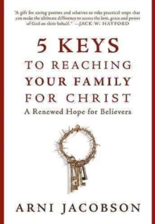 5 Keys to Reaching Your Family for Christ, Hardback Book