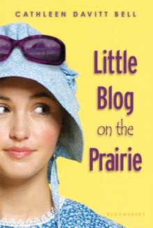 Little Blog on the Prairie, Paperback / softback Book