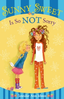 Sunny Sweet Is So Not Sorry, Hardback Book