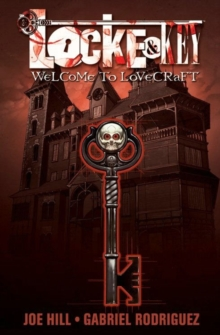 Locke & Key, Vol. 1 Welcome To Lovecraft, Paperback Book