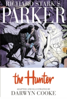 Richard Stark's Parker The Hunter, Hardback Book