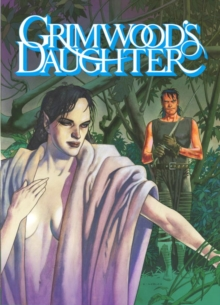 Grimwood's Daughter, Hardback Book