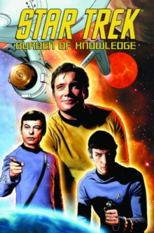 Star Trek : Star Trek Burden Of Knowledge Burden of Knowledge, Paperback / softback Book