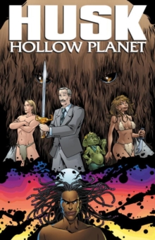 Husk: The Hollow Planet, Paperback / softback Book