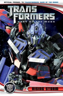Transformers : Dark of the Moon: Rising Storm, Paperback / softback Book