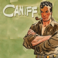 Caniff : A Visual Biography, Hardback Book
