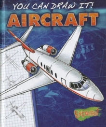 Express : You Can Draw It! Aircraft, Hardback Book
